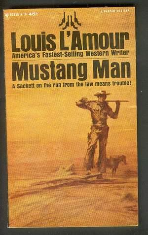 MUSTANG MAN. ( Bantam Books #E3055 );: L'AMOUR, LOUIS 1908-1988