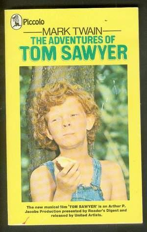 The ADVENTURES of TOM SAWYER. (Based on: Twain, Mark.