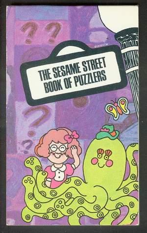 THE SESAME STREET BOOK OF PUZZLERS. (Signet Book #Q4501; featurig Jim Henson's Muppets; Children'...