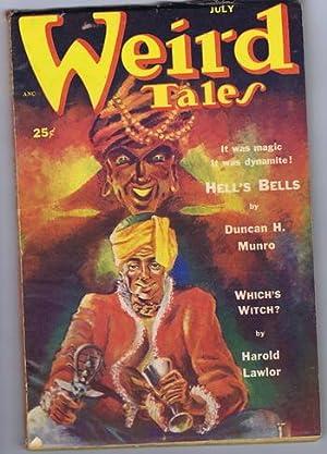 WEIRD TALES (Pulp Magazine) July, 1952; Hells: Duncan H. Munro;
