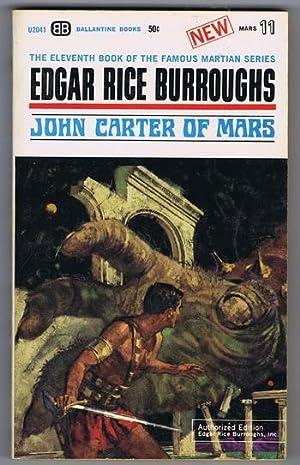 JOHN CARTER OF MARS. (Book #11 in: Burroughs, Edgar Rice.
