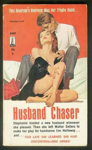 HUSBAND CHASER. ( Beacon Book # -: Lord, Sheldon. (House