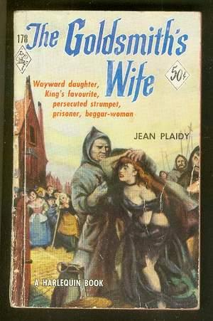 THE GOLDSMITH'S WIFE. (vintage 1952 Harlequin Book: PLAIDY, JEAN. (Pseudonym
