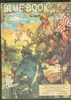 BLUE BOOK (Pulp MAGAZINE). July, 1949. >>>: Lewis Sowden, William