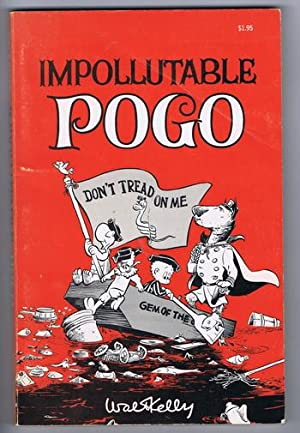 IMPOLLUTABLE POGO.: Kelly, Walt.