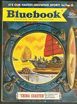 BLUE BOOK Magazine (Bluebook Pulp - Adventures in Fact & Fiction) November 1952 >> China Coaster ...