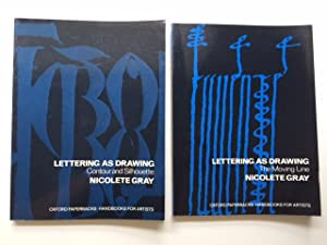 Lettering as Drawing: The Moving Line and: Gray, Nicolete