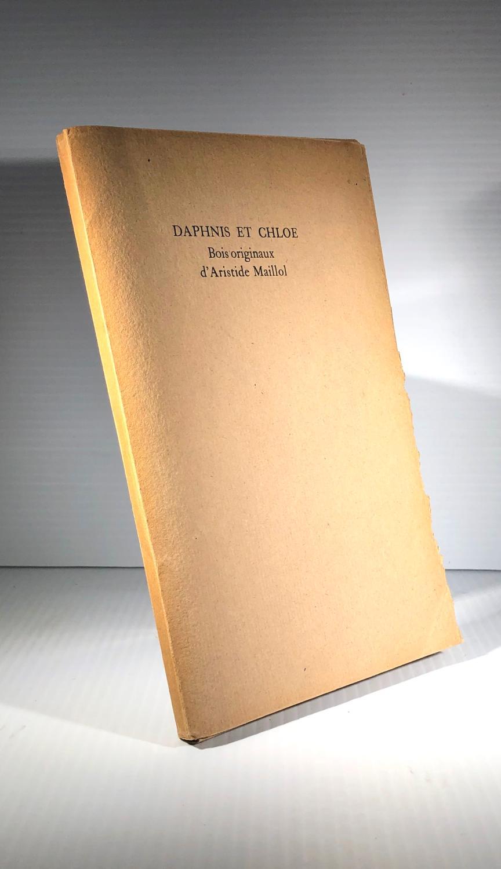 Daphnis et Chloé. Bois originaux d'Aristide Maillol Longus (Aristide Maillol) (Planches) [Fine] [Softcover] In-8. Tiré à part des planches sous étui titré, les 4 intitiales sur un feuillet, 49 planches, 2 sanguines.