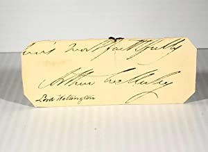 Arthur Wellesley. 1st Duke of Wellington. Autographed Signed