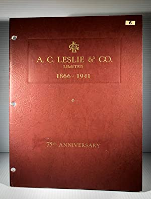 A.C. Leslie & Co. Limited. 1866-1941. 75th Anniversary