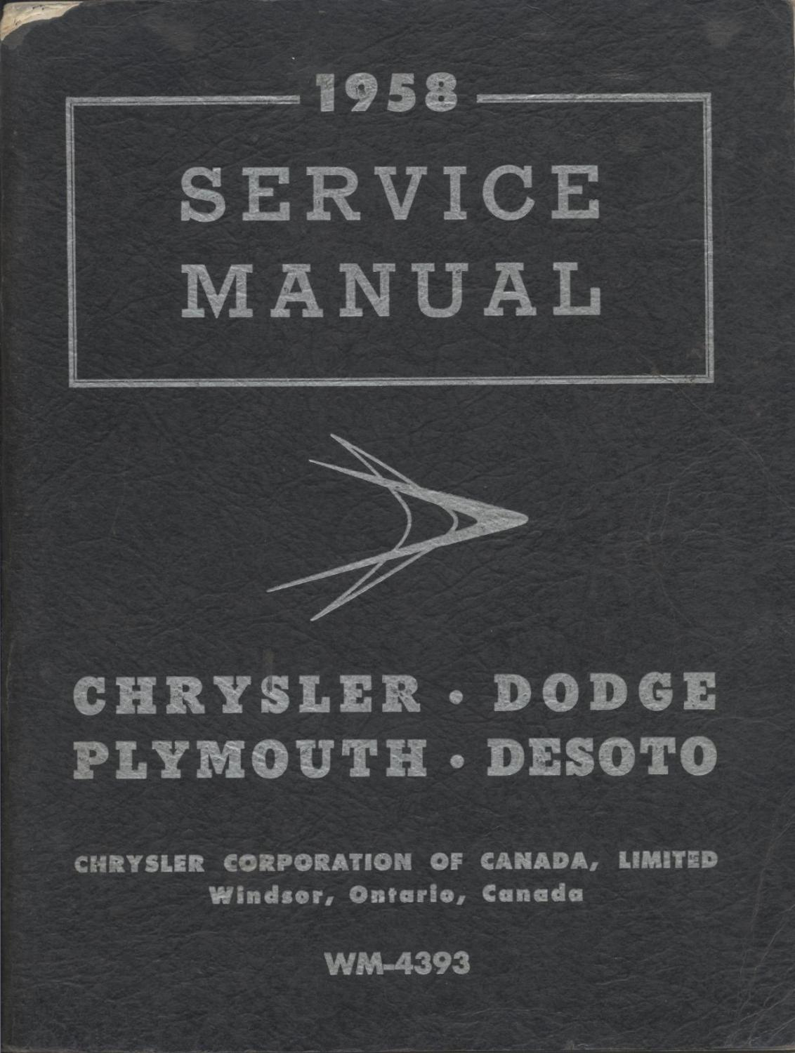 1958 Service Manual: Chrysler, Dodge, Plymouth, DeSoto: Chrysler  Corporation of Canada