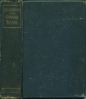 Selections from the Works of Charles Reade: Reade, Charles