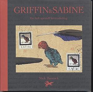 Griffin & Sabine - En Helt Speciell Brevveksling: Bantock, Nick
