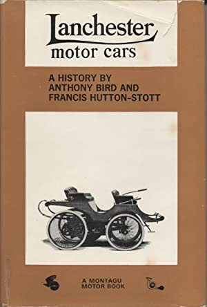 Lanchester Motor Cars: Bird, Anthony &