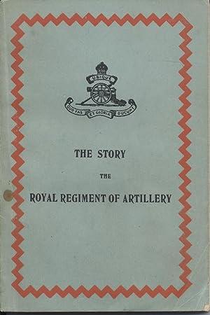 Story of the Royal Regiment of Artillery: Graham, C.A.L.