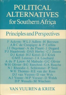 Political Alternatives for Southern Africa - Principles and Perspectives