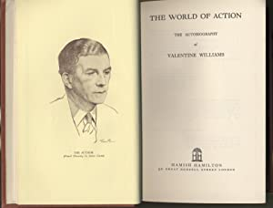 World of Action, The - The Autobiography of Valentine Williams: Williams, Valentine
