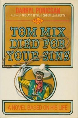 Tom Mix Died for Your Sins