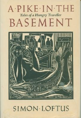 Pike in the Basement: Tales of a Hungry Traveler