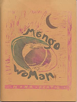 Mango Woman: Eight Erotic Poems: Ferting, Mona