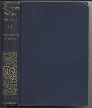 Collected Writings of Thomas De Quincey, Vol. III: De Quincey, Thomas; David Masson, Editor