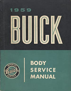 1959 Buick Body Service Manual: Buick Motor Division