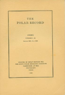 Polar Record - Index, Numbers 9-16, January 1935-July 1938