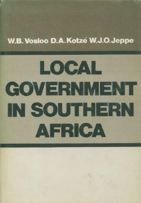Local Government in Southern Africa: Vosloo, W.B., D.A.