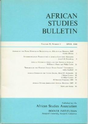 African Studies Bulletin Volume IX, Number 1, April 1966