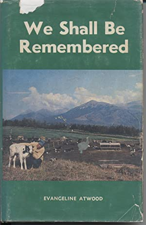 We Shall Be Remembered: Atwood, Evangeline