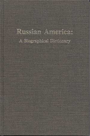 Russian America: A Biographical Dictionary: Pierce, Richard A.