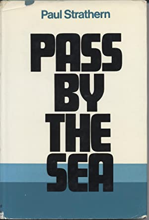 Pass By the Sea: Strathern, Paul
