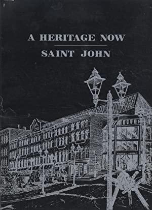 Heritage Now, A - Saint John