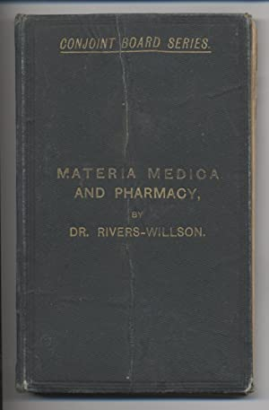 Materia Medica and Pharmacy, for the Use of Students.