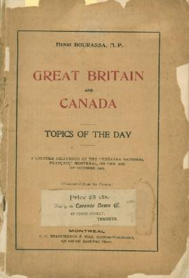 Great Britain and Canada - Topics of the Day: Bourassa, Henri