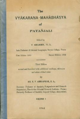 Vyakarana-Mahabhasya of Patanjali - Volume 1: Abhyankar, K.V., Edited By F. Kielhorn