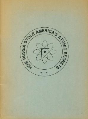 How Russia Stole America's Atomic Secrets: Considine, Bob