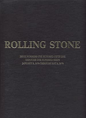 Rolling Stone: Issue Numbers One Hundred Fifty One Through One Hundred Sixty January 3, 1974 Thro...