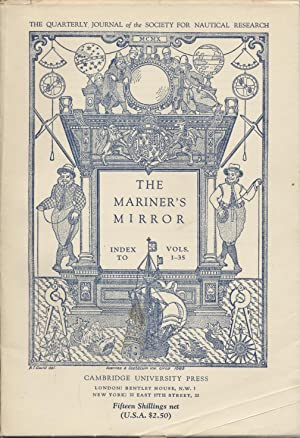 Mariner's Mirror: The Journal of The Society for Nautical Research General Index to Vols. 1-35