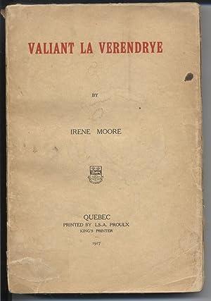 Valiant La Verendrye: Moore, Irene