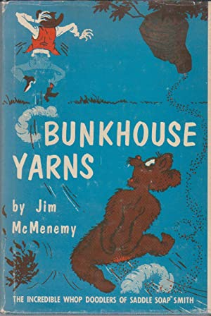 Bunkhouse Yarns: The Incredible Whopdoodlers of Saddlesoap Smith: McMenemy