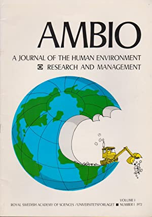 Ambio: A Journal of the Human Environment Research and Management, Volume I Number I 1972