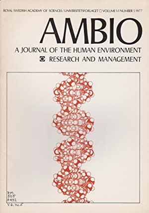 Ambio: A Journal of the Human Environment Research and Management, Volume VI Number 5 1977