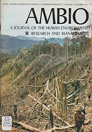 Ambio: A Journal of the Human Environment Research and Management, Volume VI Number 4 1977