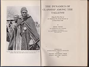 Dynamics of Clanship Aming the Tallensi, The: Being the First Part of an Analysis of the Social S...