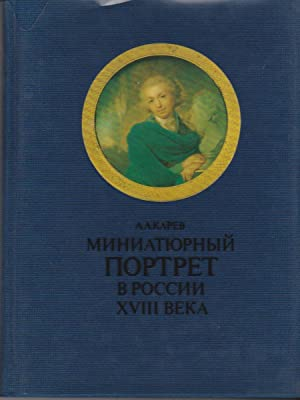 Miniature Portraits in Eighteenth Century Russia