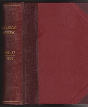 Botanical Review: Interpreting Botanical Progress - Volume XVII, 1951