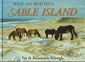Wild and Beautiful Sable Island: Sand, Seals, Wild Horses, and Shipwrecks, Nova Scotia, Canada