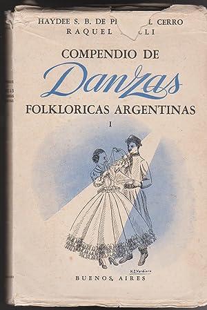 Compendio De Danzas Folkloricas Argentinas: Historia - Coreografia - Zapateo: De Perez Del Cerro, ...