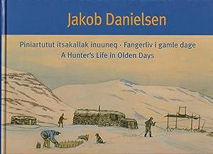Jakob Danielsen: A Hunter's Life in Olden: Danielsen, Jakob